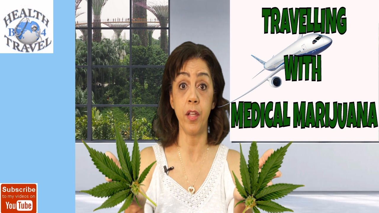 4 Must Do's When Travelling With Medicinal Marijuana