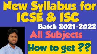 New Syllabus for ICSE ISC Batch 2021-2022 // All Subjects // How to get ?? @HISTORYONLINE