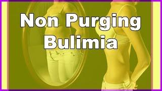 Non Purging Bulimia