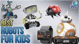 10 Best Robots For Kids 2018