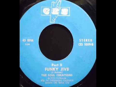 The Soul Creations ~ Funky jive (part II)