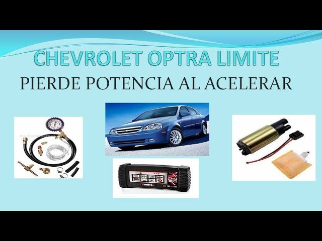 Chevrolet Optra Pierde Fuerza Falta De Potencia Youtube