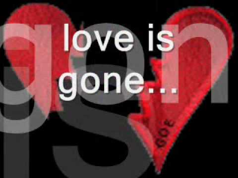 Love Is Gone Lyrics By David Guetta (Feat. Chris Willis)