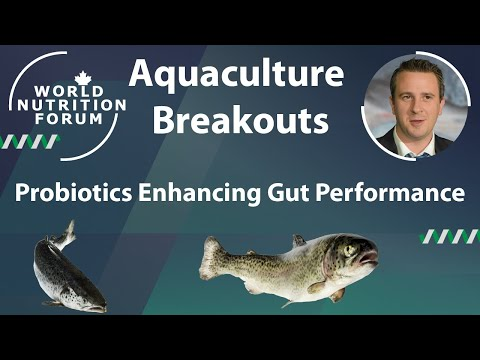 WNF 2016 Aquaculture Breakouts: 06 Probiotics Enhancing Gut