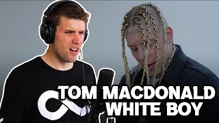 Rapper Reacts to TOM MACDONALD WHITEBOY FOR THE FIRST TIME!! | LET'S GET CANCELLED (AGAIN)