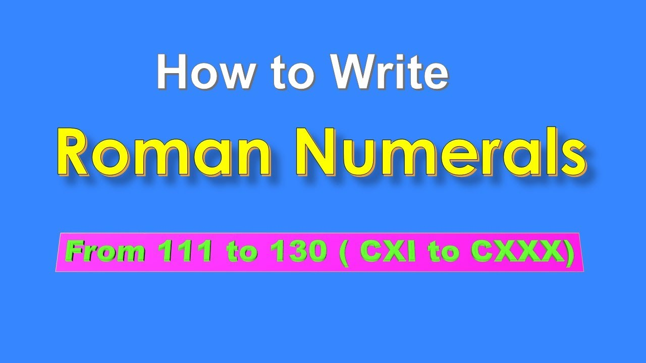 How to write Roman numerals from 21 to 21