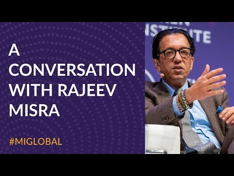 Milken Institute: A Conversation with Rajeev Misra