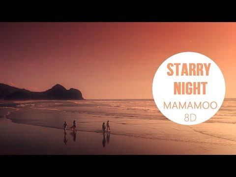MAMAMOO (마마무) - STARRY NIGHT (별이 빛나는 밤) [8D USE HEADPHONE] 🎧