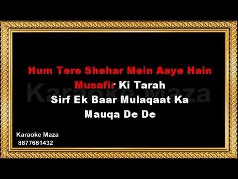 Hum Tere Shahar Mein Aaye Hain - Karaoke - Ghulam Ali