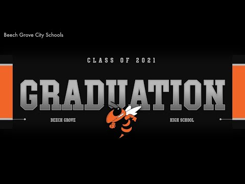 Beech Grove High School Class of 2021 Graduation