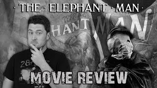The Elephant Man (1980) - Movie Review