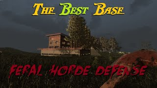 Best Base Build For 7 Days to Die - Feral Horde Defense (Alpha 14)