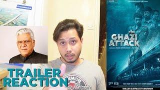 The Ghazi Attack Trailer Reaction | Rana Daggubati | Om Puri | By Stageflix