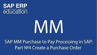 SAP İşleme Ödemek için SAP MM Satın alma: Bölüm 4 Numaradaki bir Satınalma Siparişi Oluşturun