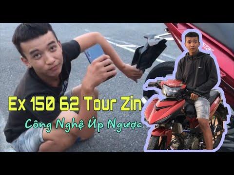 Ex 150 62 Tour Zin | Công Nghệ Úp Ngược | GC Vlogs |