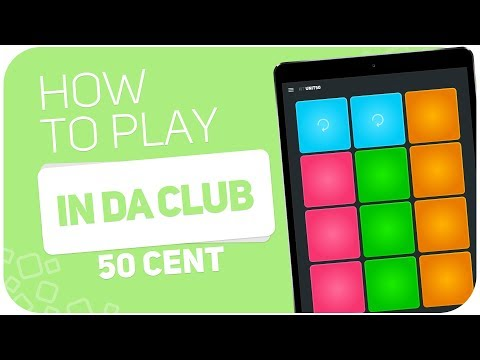 How to play: IN DA CLUB (50 Cent) - SUPER PADS - Kit Unit50