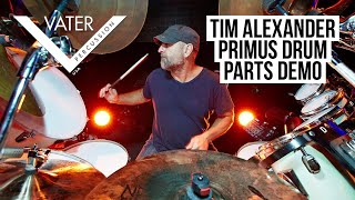 Vater Percussion - Tim Alexander - Primus - Drum Part Demo
