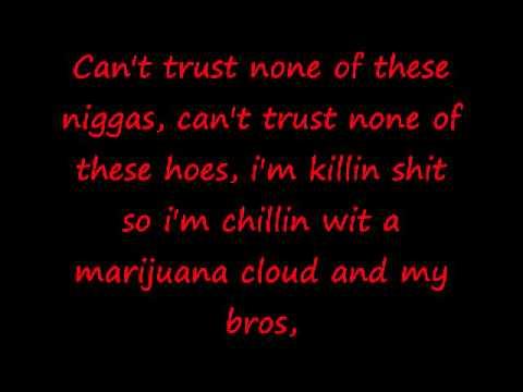 Can't Trust Em- Dizzy Wright (lyrics)