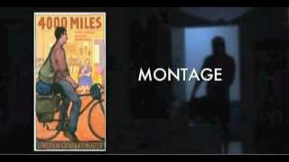 4000 MILES Montage