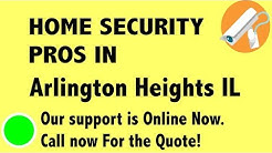 Best Home Security System Companies in Arlington Heights IL