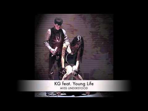 KG Feat. Young Life - Miss Understood