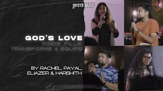 God's Love Finds, Fills, Transforms & Equips!