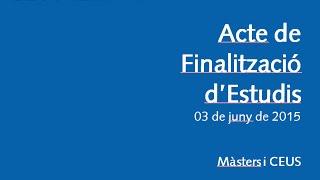 Acte de Finalització d'Estudis de Màsters i CEUS CETT-UB