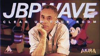 Clean Up Your Room ft. Jordan Peterson ( JBPWAVE )