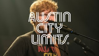 "Ed Sheeran on Austin City Limits ""Castle on the Hill"""