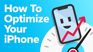 10 Ways To Optimize Your iPhone