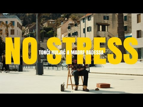 NO STRESS - TONCI & MADRE BADESSA (OFFICIAL VIDEO 2017) HD