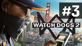 Прохождение Watch Dogs 2 на русском - часть 3 - Машина-Мечта