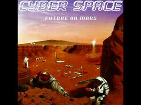 CYBER SPACE - Future on Mars (Dance Mix)