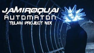 Jamiroquai - Automaton (TeLaM ProjecT Mix) / 6'37'' / 119BPM