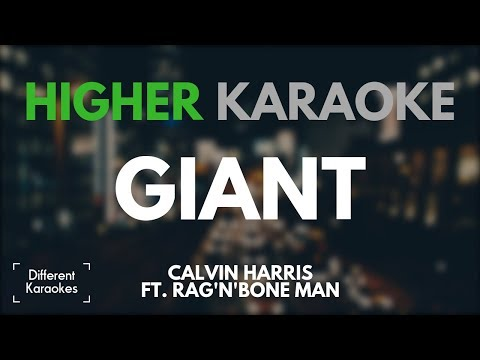 Calvin Harris ft. Rag'n'Bone Man - Giant (HIGHER Karaoke/Instrumental) Mp3