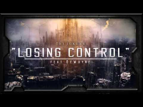 the-jokerr-feat.-dewayne---losing-control