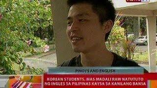 BT: Korean students, mas madali natututo ng ingles sa Pilipinas kaysa sa kanilang bansa