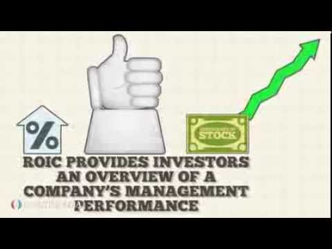 Investopedia Video: The Return On Invested Capital (ROIC)