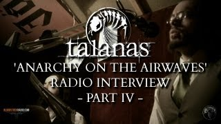 TALANAS - 'anarchy on the airwaves' radio interview pt.IV Thumbnail