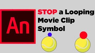 How to Stop a Looping Moving Clip Symbol in Animate CC