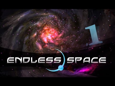 [FR] ENDLESS SPACE - LET'S PLAY #1 - Les bases