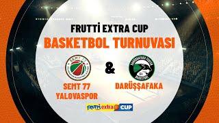 Semt 77 Yalovaspor 54 - 78 Darüşşafaka | Frutti Extra Cup Turnuvası