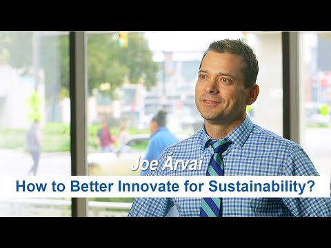 Joe Árvai | The Erb Institute: How to Better Innovate for Sustainability?