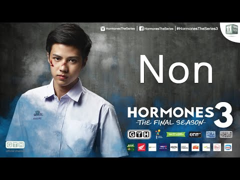 Hormones 3 Character Introduction: Non (Eng Sub)