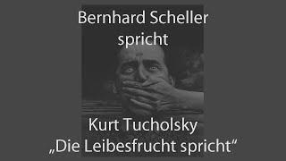 """Kurt Tucholsky – """"Die Leibesfrucht spricht"""""""