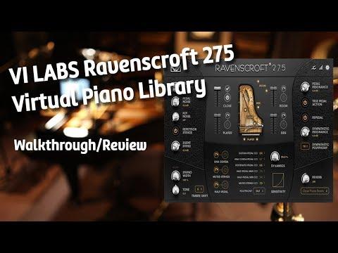 VI Labs Ravenscroft 275 Virtual Piano Library Walkthrough/Review