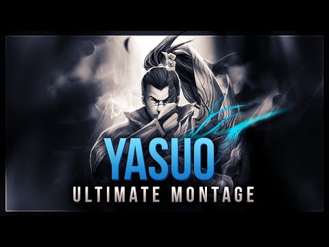 "Ultimate Yasuo Montage ""The Unforgiven"""