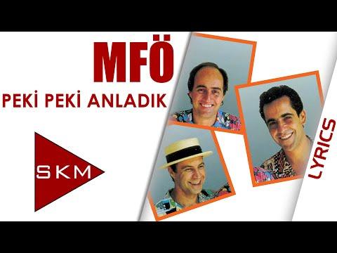 Peki Peki Anladık - MFÖ (Official Lyric)
