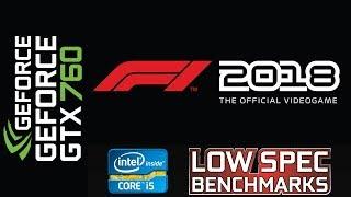 F1 2018 on GTX 760 | Q9550 @3.4GHz | 8GB DDR2