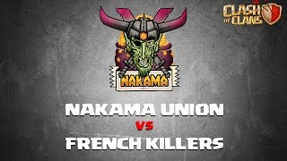 Clash Of Clans: Clan War - Nakama Union vs French Killers